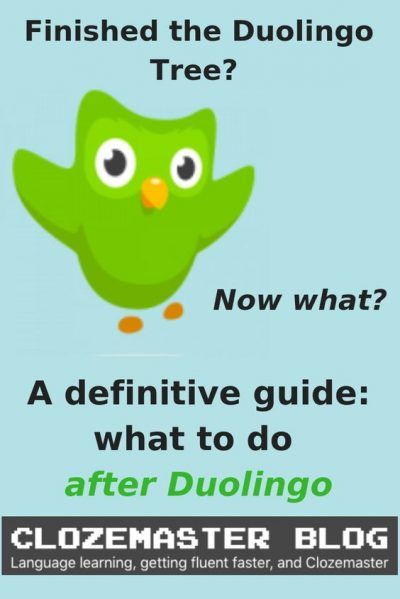 what to do after duolingo: the definitive guide