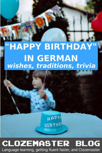 "Happy Birthday"" in German – Wishes, Traditions and Trivia"