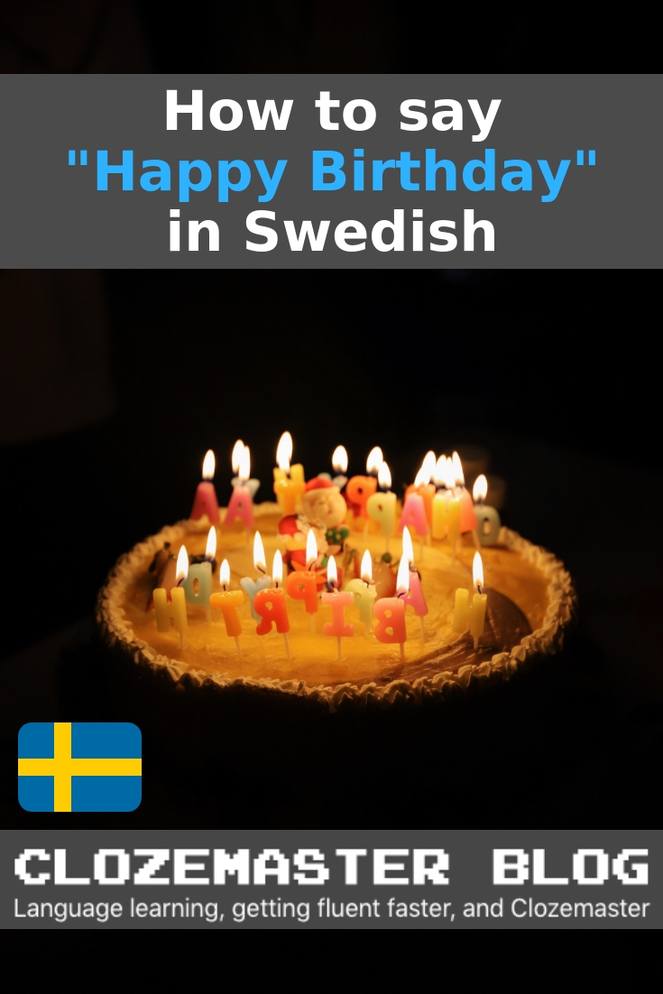 "How to Say ""Happy Birthday"" in Swedish (and Swedish Birthday"